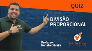 Download Quiz de DIVISÃO PROPORCIONAL - Matemática Para Concursos e Vestibulares Video