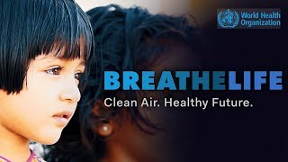 Download BreatheLife for Healthy People & Planet Video