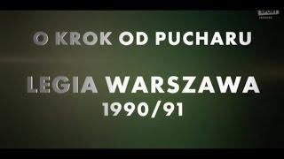 Download O krok od Pucharu Legia Warszawa 1990 91 Video