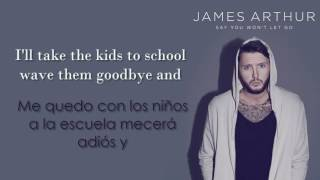 Download James Arthur - Say You Won't Let Go /Lyrics/ En ESPAÑOL Video