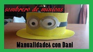 Download sombrero de MINIONS Video