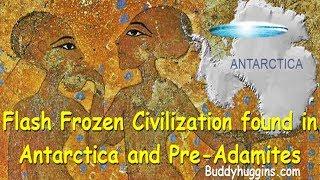 Download Flash Frozen Civilization found in Antarctica and Pre-Adamites Video