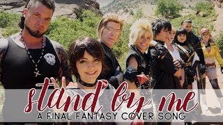 Download Stand By Me — A Final Fantasy Cover Music Video [Feat. Jesse Phillips!] Video