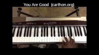 Download You Are Good (Israel Houghton & New Breed) Order Lafayette Carthon Skype Lessons or Tutorials Video