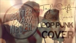 Download Taylor Swift - Blank Space (Punk Goes Pop Style) ″Pop Punk Cover″ Video