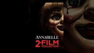 Download Annabelle 2-Film Collection Video