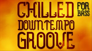Download Am/C Downtempo Chilled Groove Backing Track For Bass Video