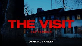 Download The Visit - Official Trailer (HD) Video