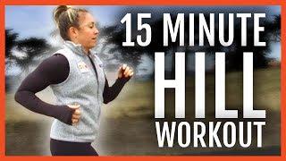Download 15 Minute Follow Along Hill Workout Video