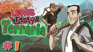 Download Sips & Lewis Play Terraria (6/7/2015) - Part 1 Video