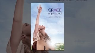 Download Grace Unplugged Video