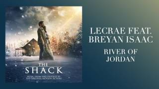 "Download Lecrae Feat. Breyan Isaac -""River of Jordan"" (From The Shack) Video"