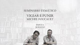 Download Seminário Temático ″Vigiar e Punir″ de Michel Foucault - Parte 1 (Suplício) Video