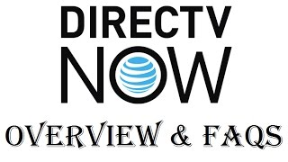 Download DIRECTV Now Live Streaming TV Service Overview and FAQs - Review - 2017 Video