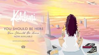 Download Kehlani - You Should Be Here Video