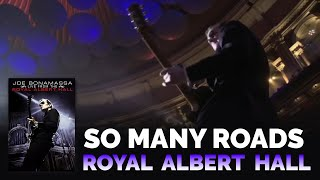 Download Joe Bonamassa - So Many Roads Live from the Royal Alber Hall Video