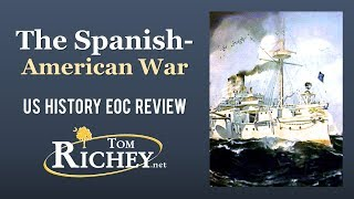 Download The Spanish-American War (US History EOC Review - USHC 5.2) Video
