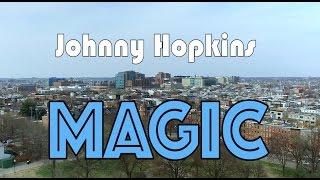 Download ″Johnny Hopkins Magic″ - ft. Johns Hopkins School of Medicine Class of 2020 Video