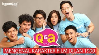 Download Q&A Dilan 1990 - Mengenal Karakter Film Dilan 1990 (Part 1) Video
