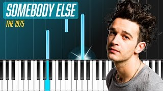 Download The 1975 - ″Somebody Else″ Piano Tutorial / Piano Lesson / Cover Video