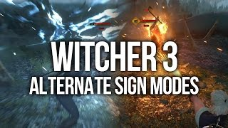 Download Witcher 3 - All of the Alternate Sign Modes (Advanced Signs) Video