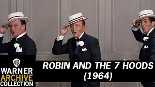 Download Robin and the 7 Hoods (1964) – Style (Sinatra, Martin, and Crosby) Video