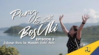 Download Web Series - Pury & Bos Uki (Eps 03) - Jalanan Baru ke Mandeh Gokil Abis Video