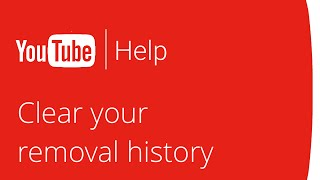 Download Clear your removal history on YouTube Video