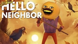 Download Annoying Orange Plays - Hello Neighbor Video