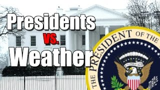 Download Presidents vs. Weather Video