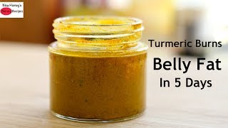 Download Turmeric Burns Belly Fat In 5 Days? Video