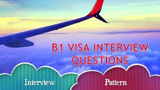 Download Business Visa B1 USA Interview Questions & Answers/ B1 Visa Interview Questions & Answers Video