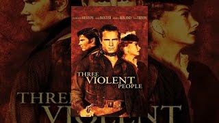 Download Three Violent People Video