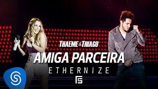 Download Thaeme & Thiago - Amiga Parceira | DVD Ethernize Video