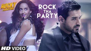 Download ROCK THA PARTY Video Song | ROCKY HANDSOME |John Abraham, Shruti Haasan, Nora Fatehi |BOMBAY ROCKERS Video