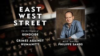 Download East West Street: On the Origins of Genocide and Crimes Against Humanity with Philippe Sands Video