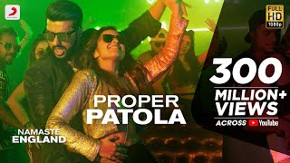 Download Proper Patola - Official Video | Namaste England | Arjun | Parineeti | Badshah | Diljit | Aastha Video