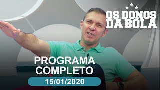 Download Os Donos da Bola - 15/01/2020 - Programa completo Video