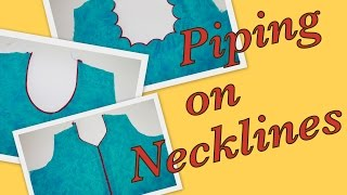 Download How to make piping on Necklines Video