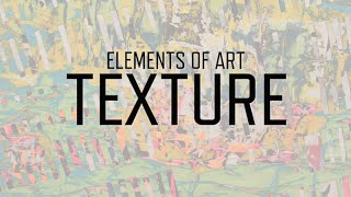 Download Elements of Art: Texture | KQED Arts Video