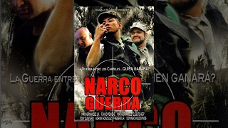 Download Narco Guerra - Pelicula Completa Video