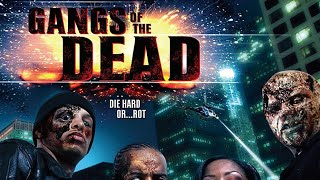 Download Gangs of the Dead (Full Movie) Zombies L.A. Gangs Horror Video