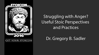 Download Struggling With Anger? Useful Stoic Perspectives and Practices - A Workshop at Stoicon 2016 Video