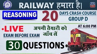 Download 30 Questions | Exam Before Exam | Live | Railway 2018 | Reasoning | 6 PM Video