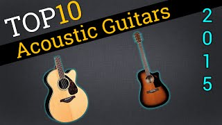 Download Top 10 Acoustic Guitars 2015 | Compare Acoustic Guitars Video