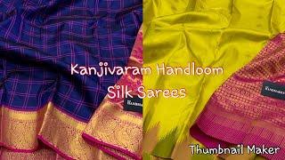 Download Pure Kanjivaram Handloom Silk Sarees | Contact 8008034643 | Video