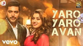 Download Bogan - Yaro Yaro Avan Tamil Lyric | Jayam Ravi, Hansika | D. Imman Video