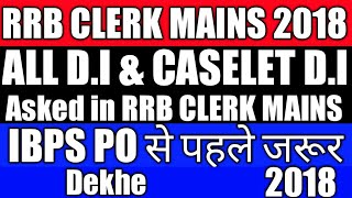 Download ALL DI AND CASELET DI ASKED IN RRB CLERK MAINS 2018 | MUST WATCH BEFORE IBPS PO | PROPER ADVICE Video