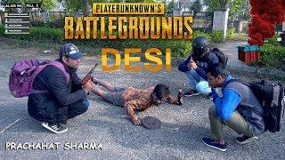Download Desi PUBG - PUBG In Real Life INDIA Prachahat Sharma Video