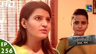 Download Crime Patrol Dial 100 - क्राइम पेट्रोल - Nyay - Episode 256 - 11th October, 2016 Video